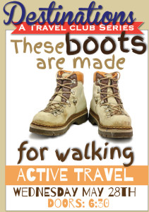 Destinations - Boots Made For Walking